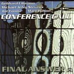 The Final Answer - Conference Call - CD coverart
