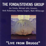 Live from Brugge - The Fonda/Stevens Group - CD coverart