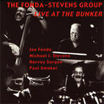 Live at the Bunker - The Fonda/Stevens Group - CD coverart