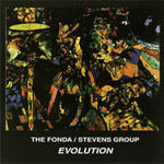 Evolution - The Fonda/Stevens Group - CD coverart