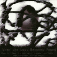 When Lost Becomes Found - Jimmy Willliams w Fonda/Stevens Group - CD coverart