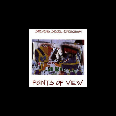 """Points of View - Stevens, Siegel & Ferguson"" - Imaginary Jazz, 1997"