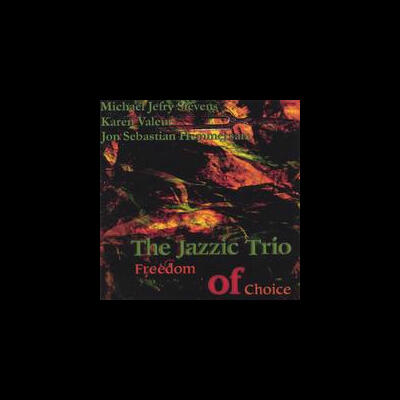 """Freedom of Choice - The Jazzic Trio"" - NCB Label, 1999"