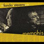 Memphis - The Fonda/Stevens Group - CD coverart