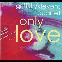 "Only Love - Griffith/Stevens Quartet ""Artists Recording Collective"" ARC - CD coverart"