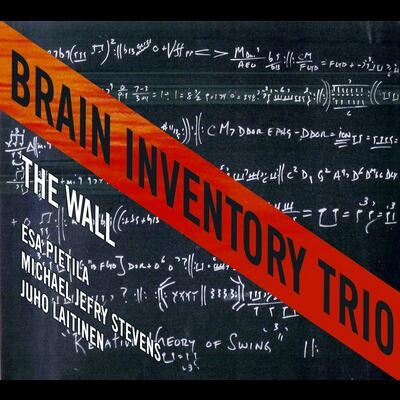 """The Wall - Brain Inventory Trio"" - Konnex Records, 2012"