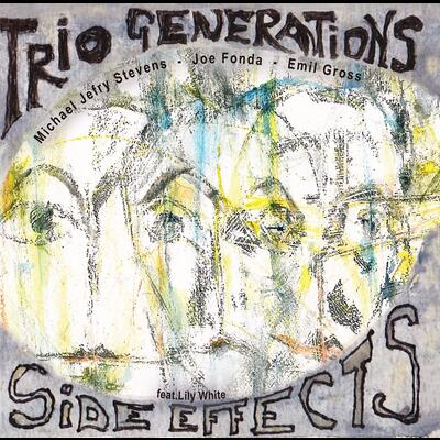 """Side Effects - Trio Generations"