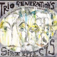 "Side Effects - Trio Generations ""Artists Recording Collective"" ARC - CD coverart"