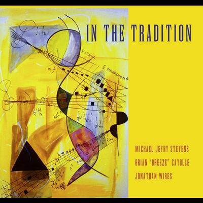"""In the Tradition (Stevens, Cayolle, Wires)"" - Konnex Records"