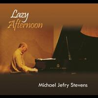"Michael Jefry Stevens ""Lazy Afternoon"" - CD coverart"